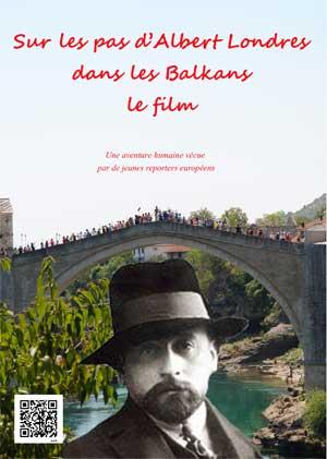 Jaquette du film Sur les pas d'Albert Londres dans les Balkans